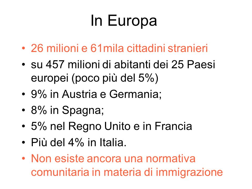 191 milioni di immigrati 20 milioni richiedenti asilo o rifugiati 30-40 milioni in situazione irregolare 600-800 mila vittime della tratta Gli Stati U