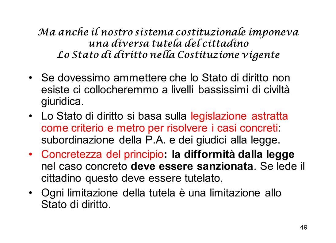 48 La svolta: LItalia si è dovuta piegare al rispetto dei diritti delluomo La convenzione CEDU (prot. 1) prevede il rispetto dei beni La Corte dei dir