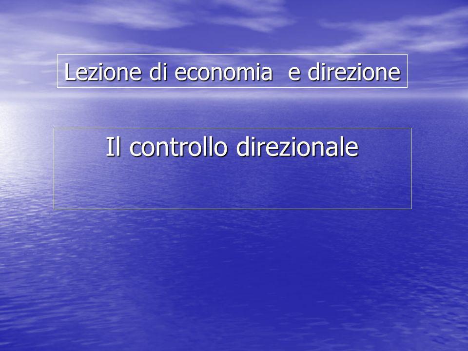 Lezione di economia e direzione Il controllo direzionale