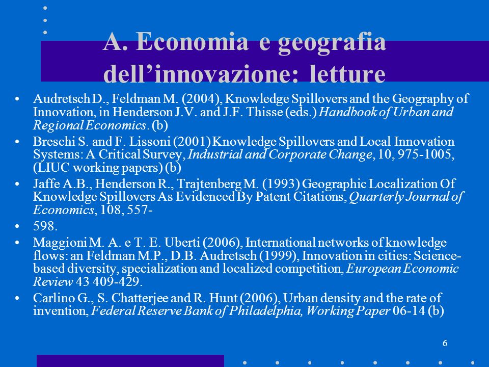 5 A.Economia e geografia dellinnovazione Malerba F.