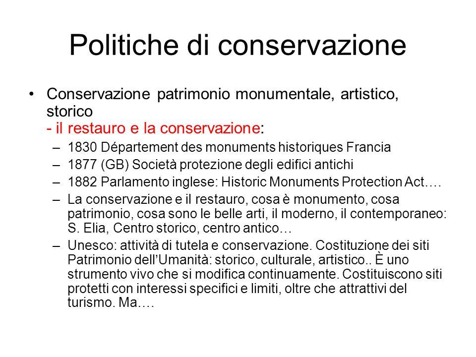 Politiche di conservazione Conservazione patrimonio monumentale, artistico, storico - il restauro e la conservazione: –1830 Département des monuments