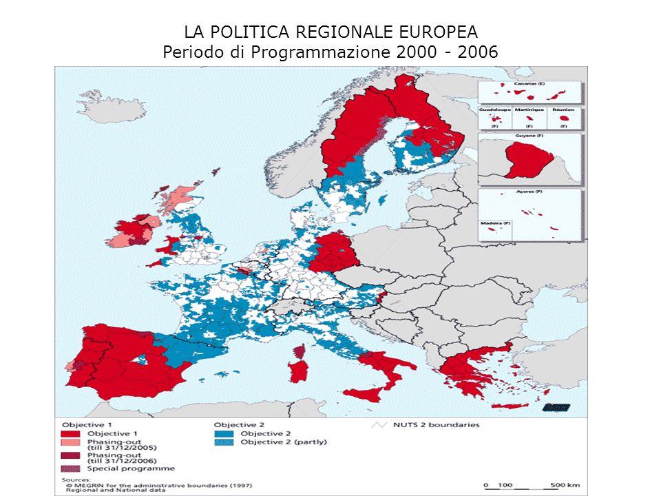 LA POLITICA REGIONALE EUROPEA Periodo di Programmazione 2000 – 2006 Strumenti finanziari 2.