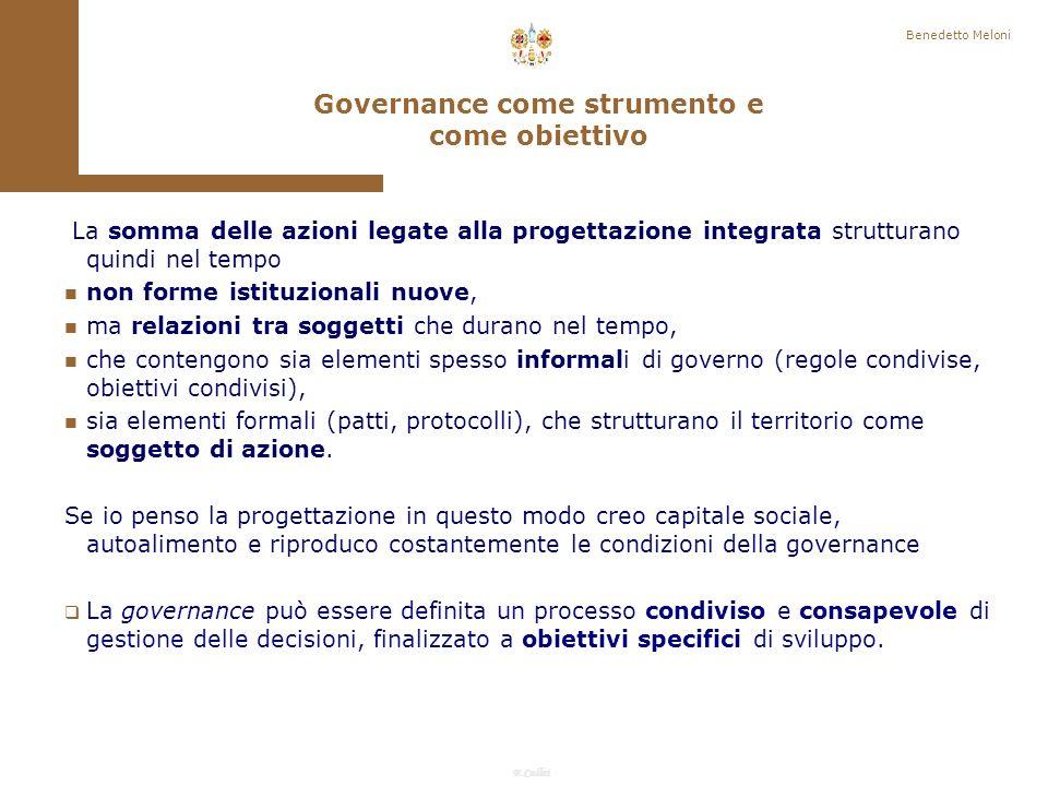 F.Callai Il risultato della messa in atto strutturata e consapevole dellinsieme degli strumenti basati su integrazione, concertazione e inclusione progettuale, è lo strutturarsi di forme di governance adeguate.