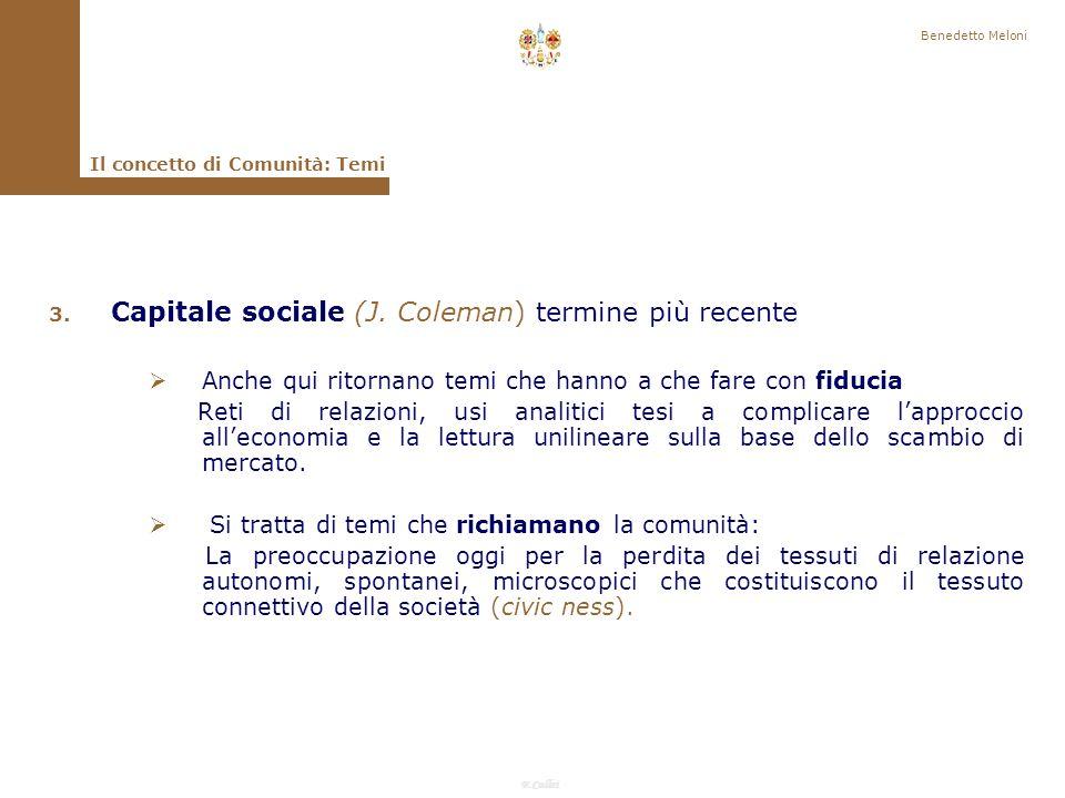 F.Callai Benedetto Meloni Il concetto di Comunità: Temi 1.