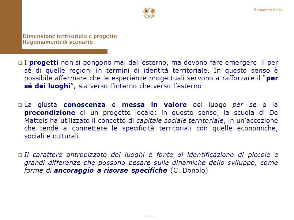 F.Callai I progetti non si pongono mai dallesterno, ma devono fare emergere il per sé di quelle regioni in termini di identità territoriale.
