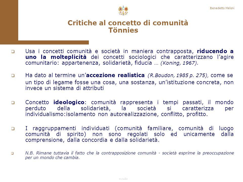 F.Callai Benedetto Meloni Ferdinand Tönnies (1887) Critica della società contemporanea.