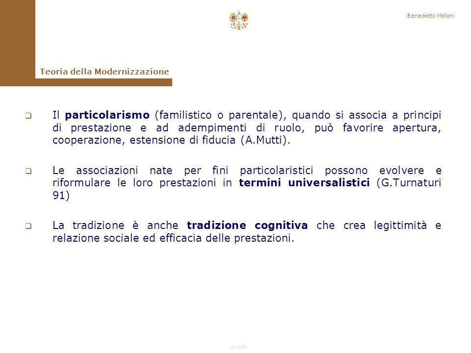 F.Callai Benedetto Meloni In questo modo le variabili strutturali sono considerate come gruppi omogenei di orientamento allazione, la cui presenza o assenza caratterizza un dato sistema sociale: quello tradizionale e quello moderno.