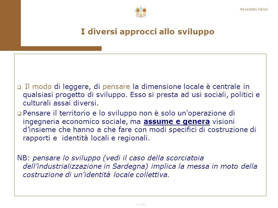 F.Callai Benedetto Meloni È un concetto non lontano da sistema e formazione sociale.