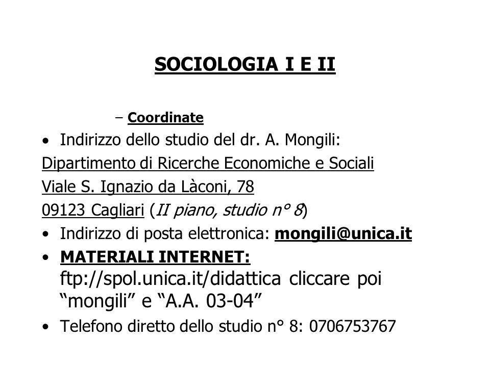 SOCIOLOGIA I E II –Coordinate Indirizzo dello studio del dr.