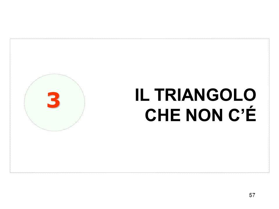 57 IL TRIANGOLO CHE NON CÉ 3