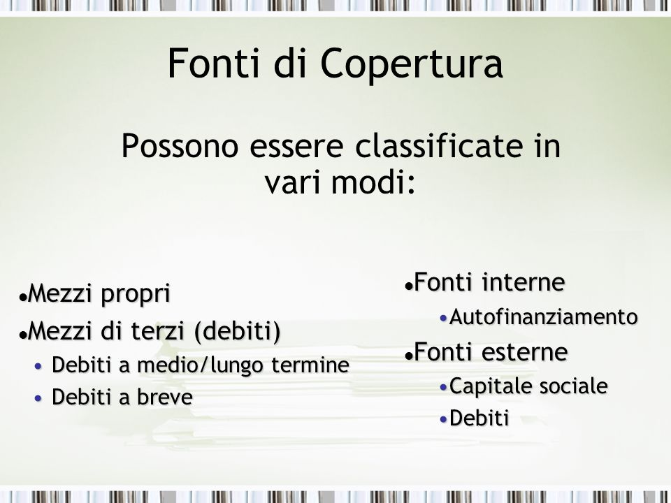 1.La Creazione del Valore The object of the investment is to maximize the value of the investment.