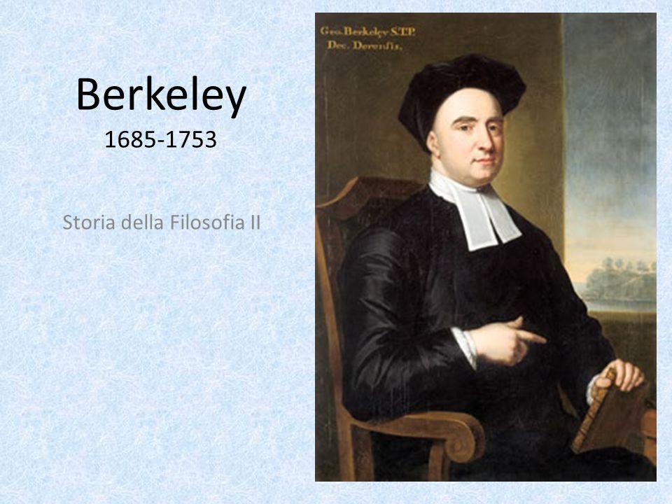 Berkeley 1685-1753 Storia della Filosofia II