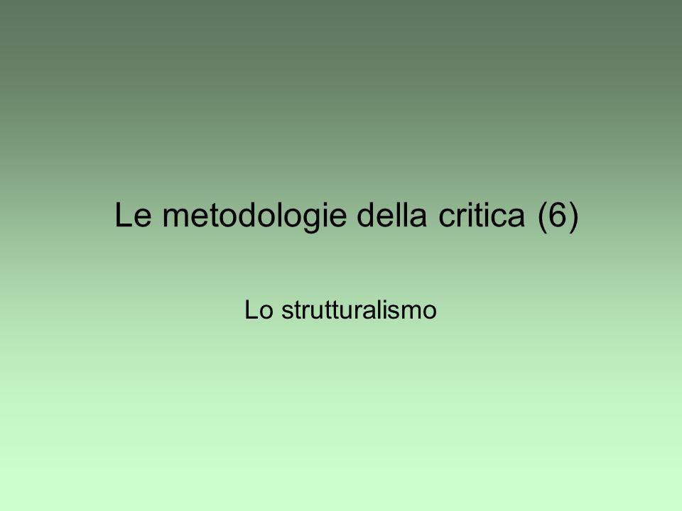 Le metodologie della critica (6) Lo strutturalismo