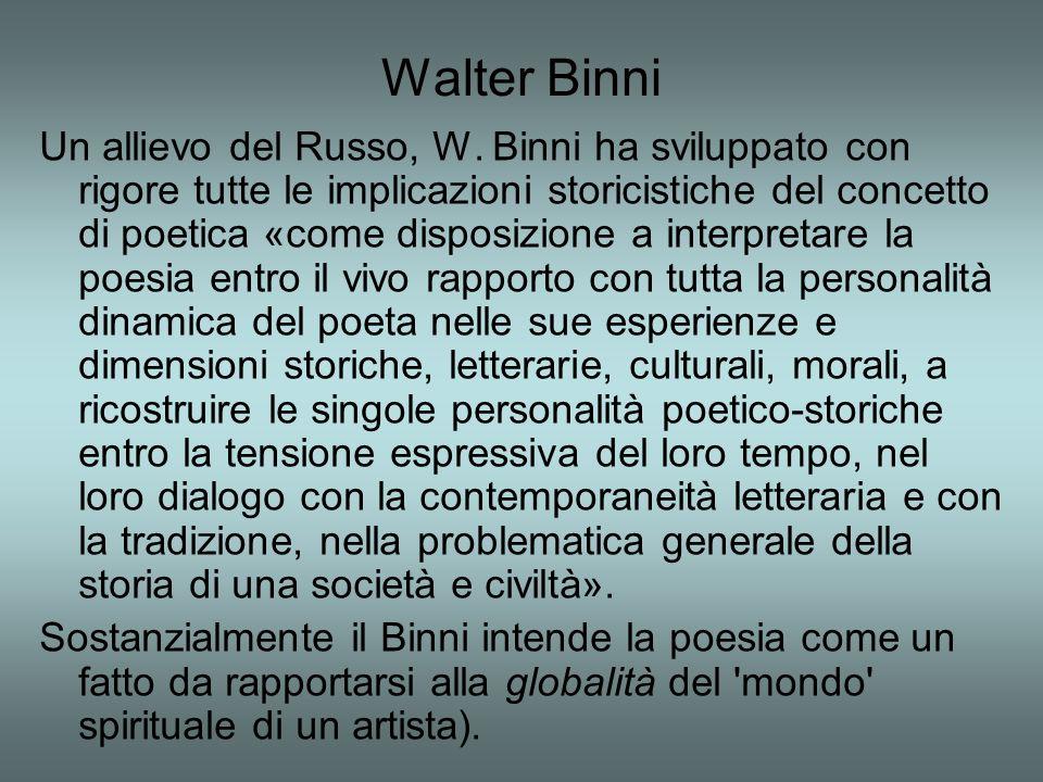 Walter Binni Un allievo del Russo, W.
