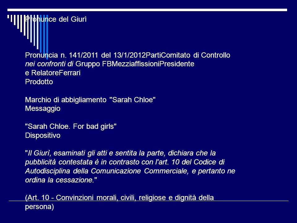 Istituto di autodisciplina pubblicitaria Pronunce del Giurì Pronuncian.