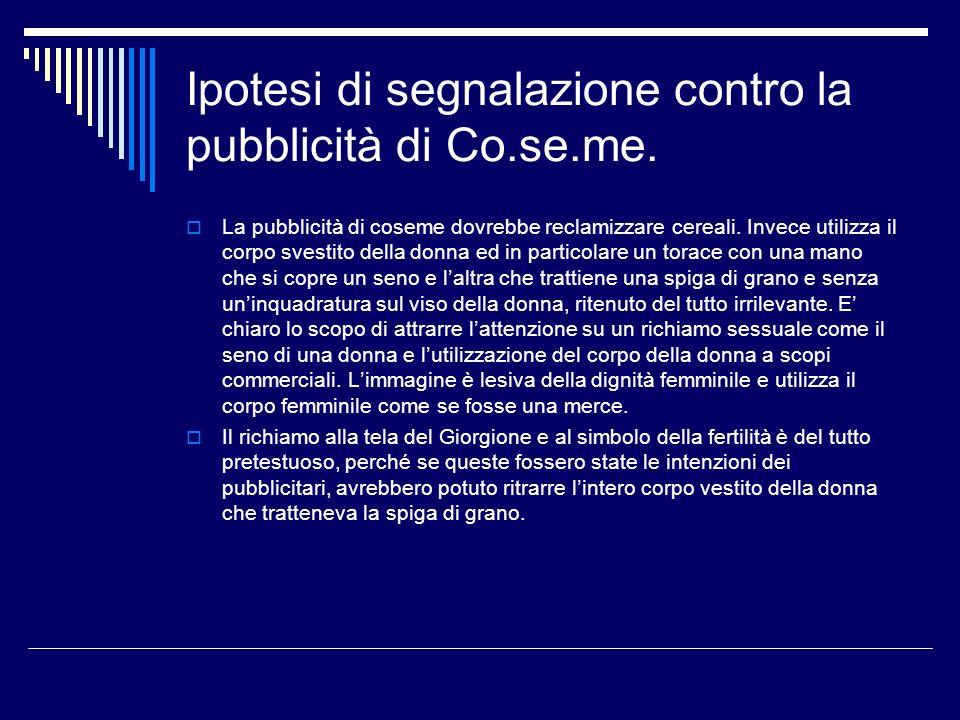 Ipotesi di segnalazione contro la pubblicità di Co.se.me.