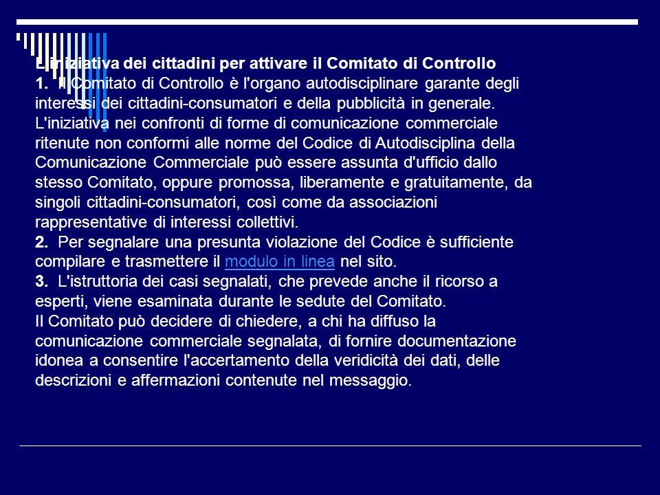 L iniziativa dei cittadini per attivare il Comitato di Controllo 1.