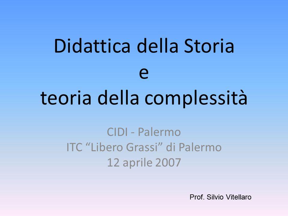 COMPLESSITÀ TEORIA PRATICA DIDATTICA APPROCCIO STUDIOSI DOCENTI