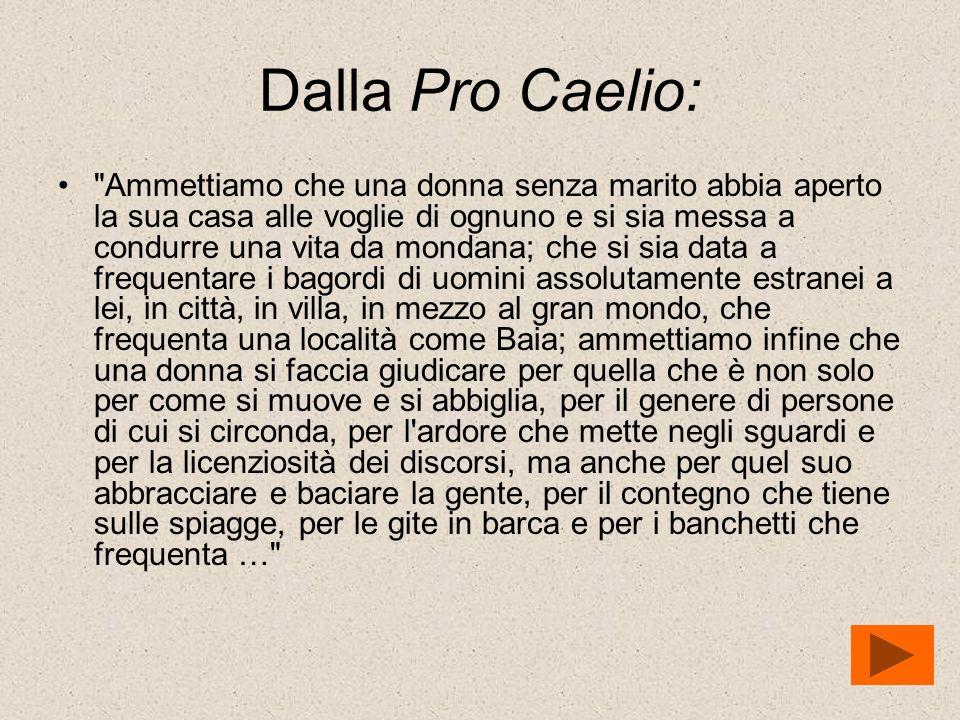 Dalla Pro Caelio: