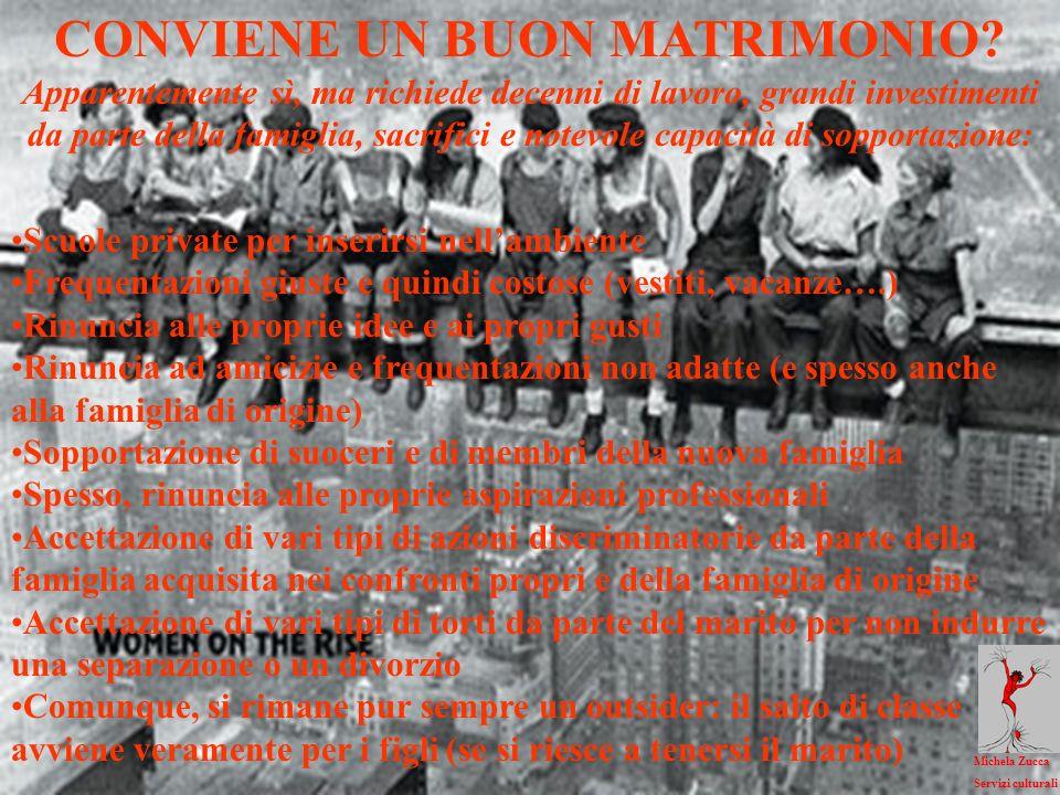 CONVIENE UN BUON MATRIMONIO.