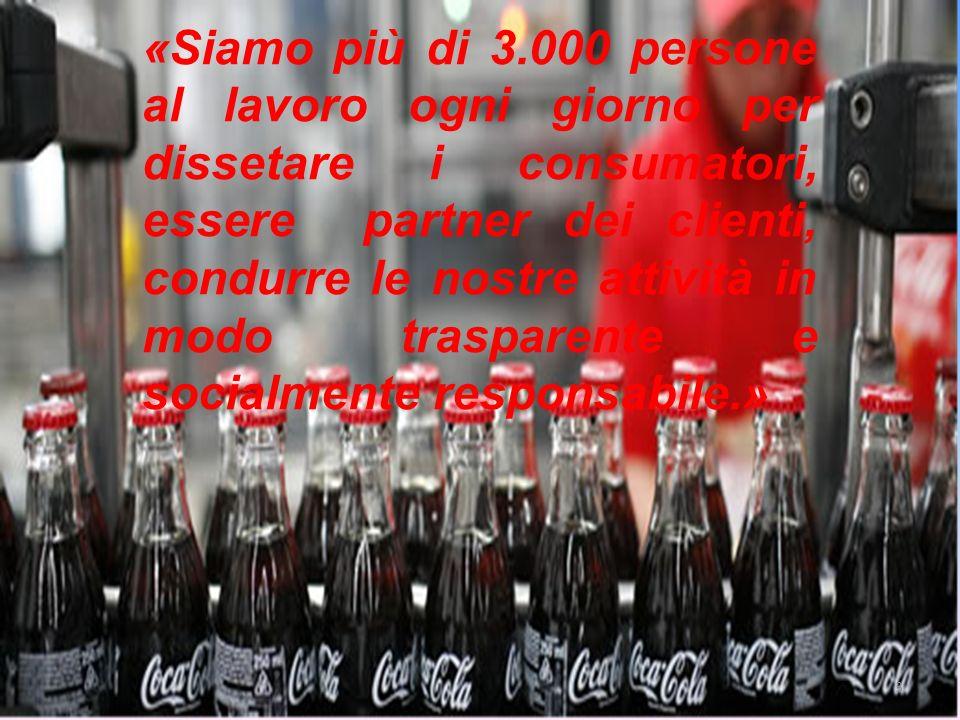 CHI SIAMO Coca-Cola HBC Italia è una delle maggiori società nel settore delle bevande analcoliche in Italia e il più grande imbottigliatore di prodotti della The Coca-Cola Company sul territorio nazionale.