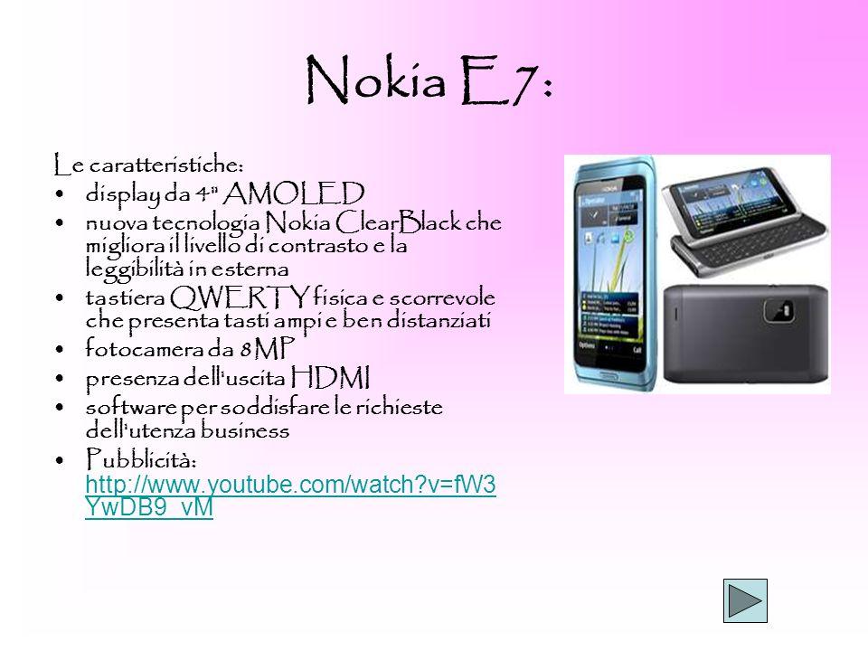 Nokia E7: Le caratteristiche: display da 4