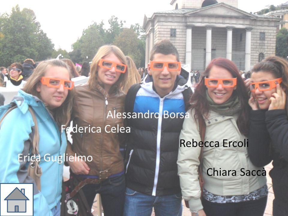 Alessandro Borsa Federica Celea Rebecca Ercoli Erica Guglielmo Chiara Saccà