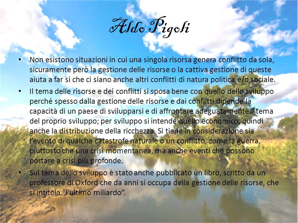 Aldo Pigoli Non esistono situazioni in cui una singola risorsa genera conflitto da sola, sicuramente però la gestione delle risorse o la cattiva gesti