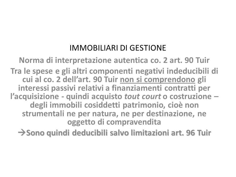 IMMOBILIARI DI GESTIONE Norma di interpretazione autentica co.