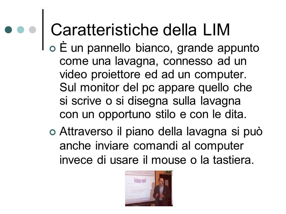 La LIM La lavagna interattiva multimediale è bianca, tanto che in inglese si chiama Interactive Whiteboard, ma per dare il meglio di sé utilizza il computer ed acquista sempre più interesse nel mondo della scuola.
