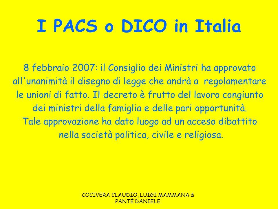 COCIVERA CLAUDIO, LUIGI MAMMANA & PANTÈ DANIELE I PACS o DICO in Italia 8 febbraio 2007: il Consiglio dei Ministri ha approvato all'unanimità il diseg