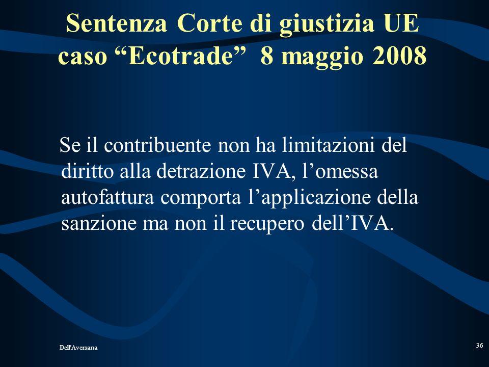 Dell'Aversana 35 AUTOFATTURE Es. Intermediazioni, Lavorazioni UE ecc..-