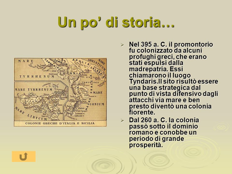 Un po di storia… Nel 395 a. C. il promontorio fu colonizzato da alcuni profughi greci, che erano stati espulsi dalla madrepatria. Essi chiamarono il l