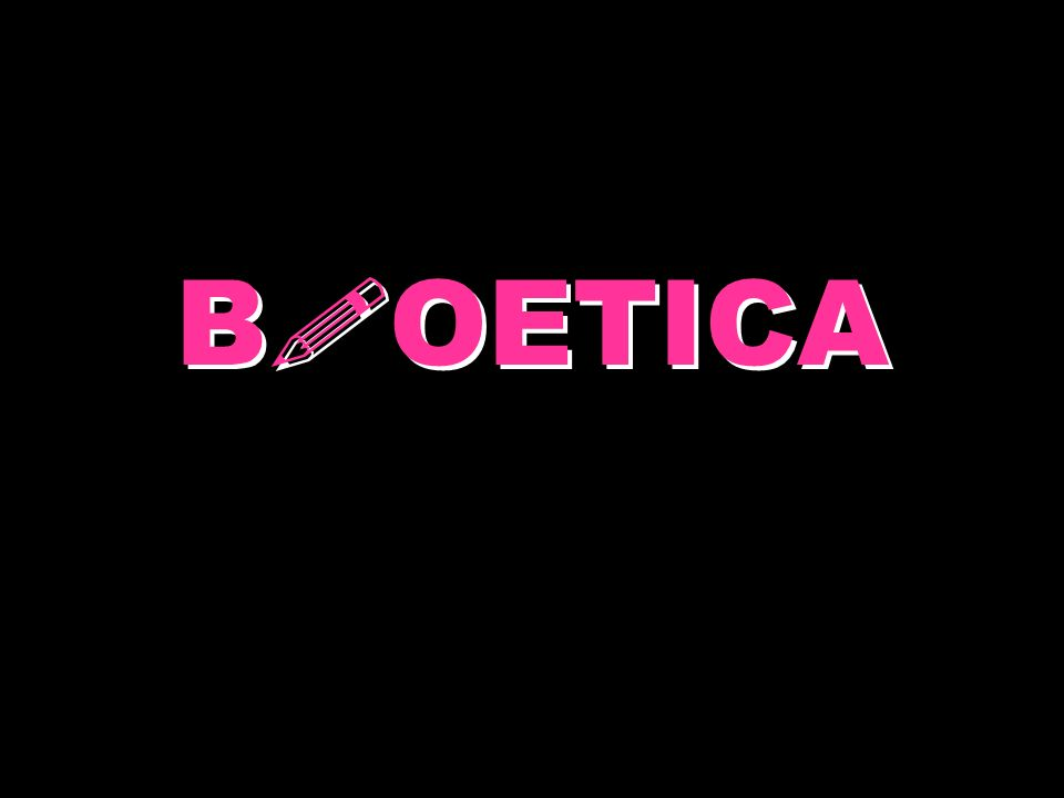 B ! OETICA