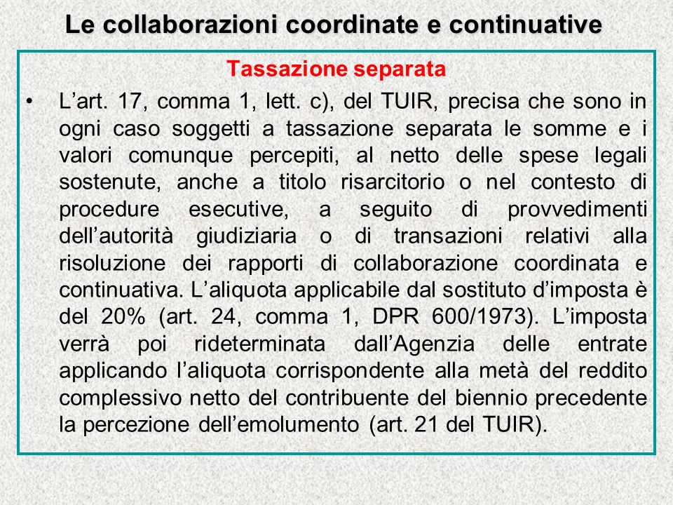 Le collaborazioni coordinate e continuative Tassazione separata Lart.