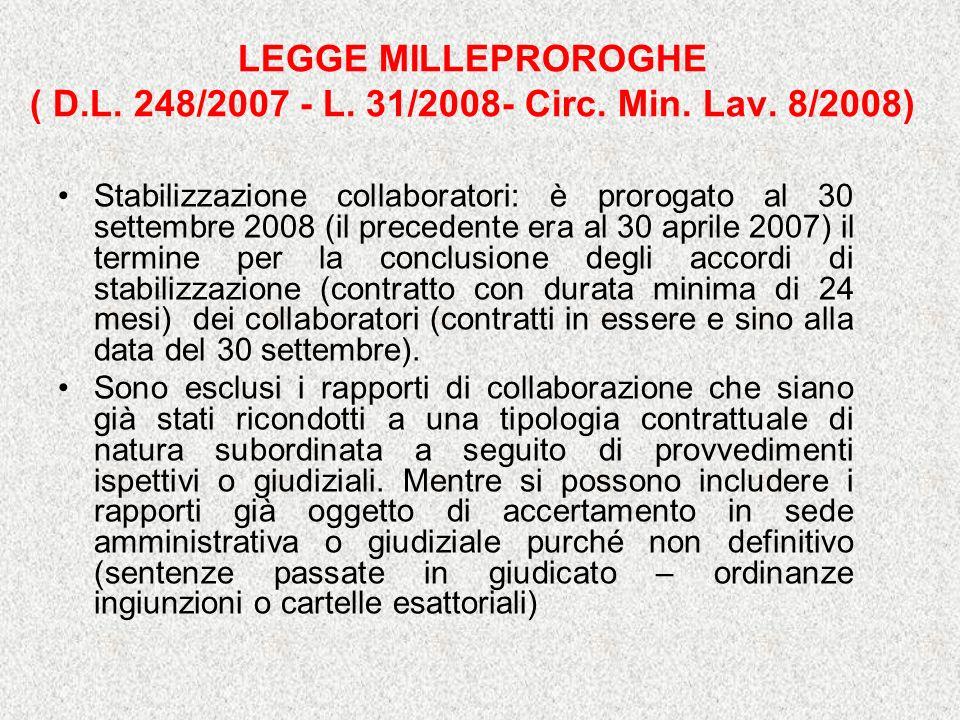 LEGGE MILLEPROROGHE ( D.L.248/2007 - L. 31/2008- Circ.