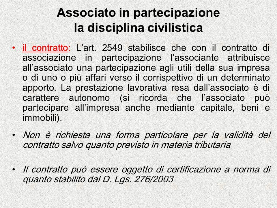 Associato in partecipazione la disciplina civilistica il contratto: Lart.