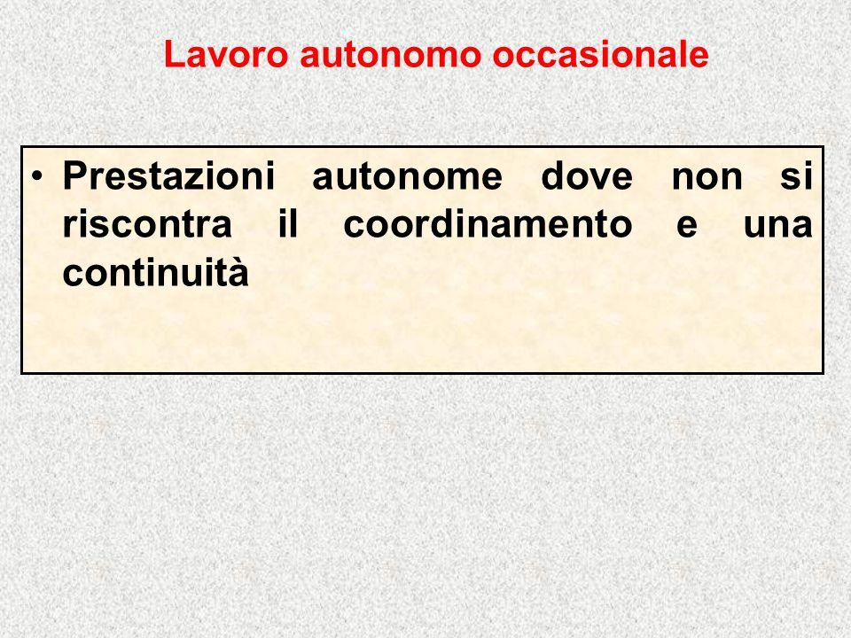 Prestazioni autonome dove non si riscontra il coordinamento e una continuità
