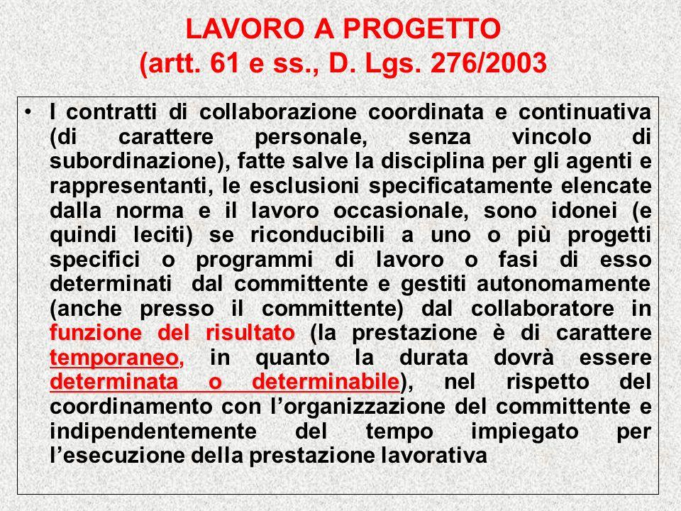 LAVORO A PROGETTO (artt.61 e ss., D. Lgs.