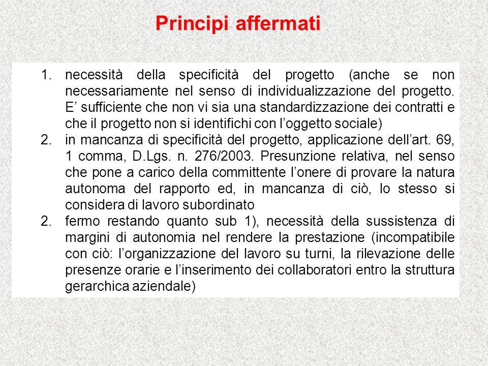 1.necessità della specificità del progetto (anche se non necessariamente nel senso di individualizzazione del progetto.