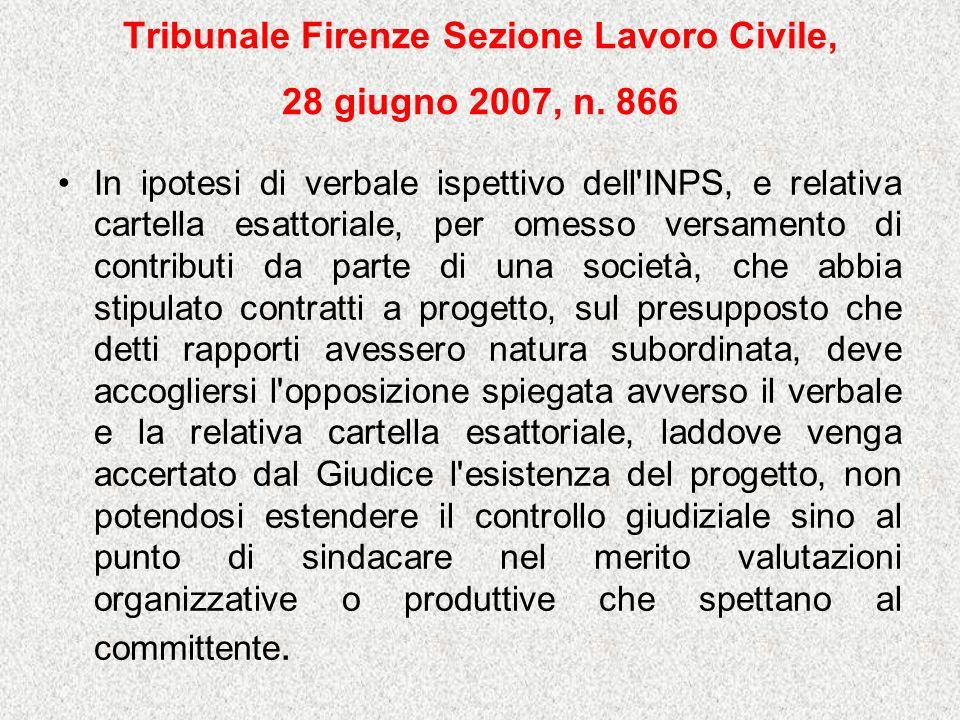Tribunale Firenze Sezione Lavoro Civile, 28 giugno 2007, n.