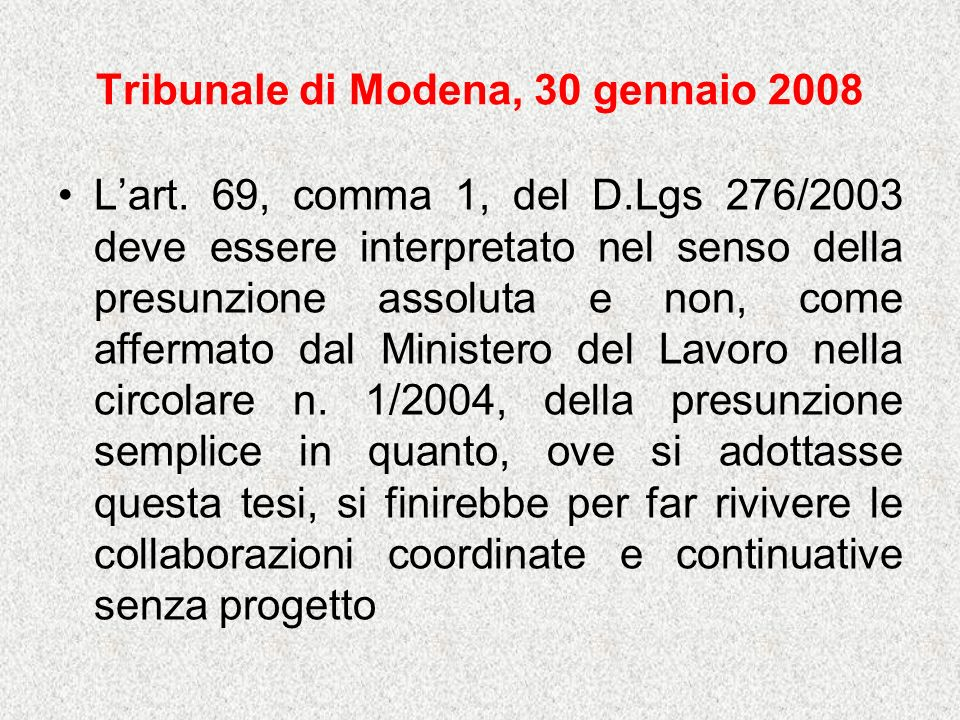 Tribunale di Modena, 30 gennaio 2008 Lart.