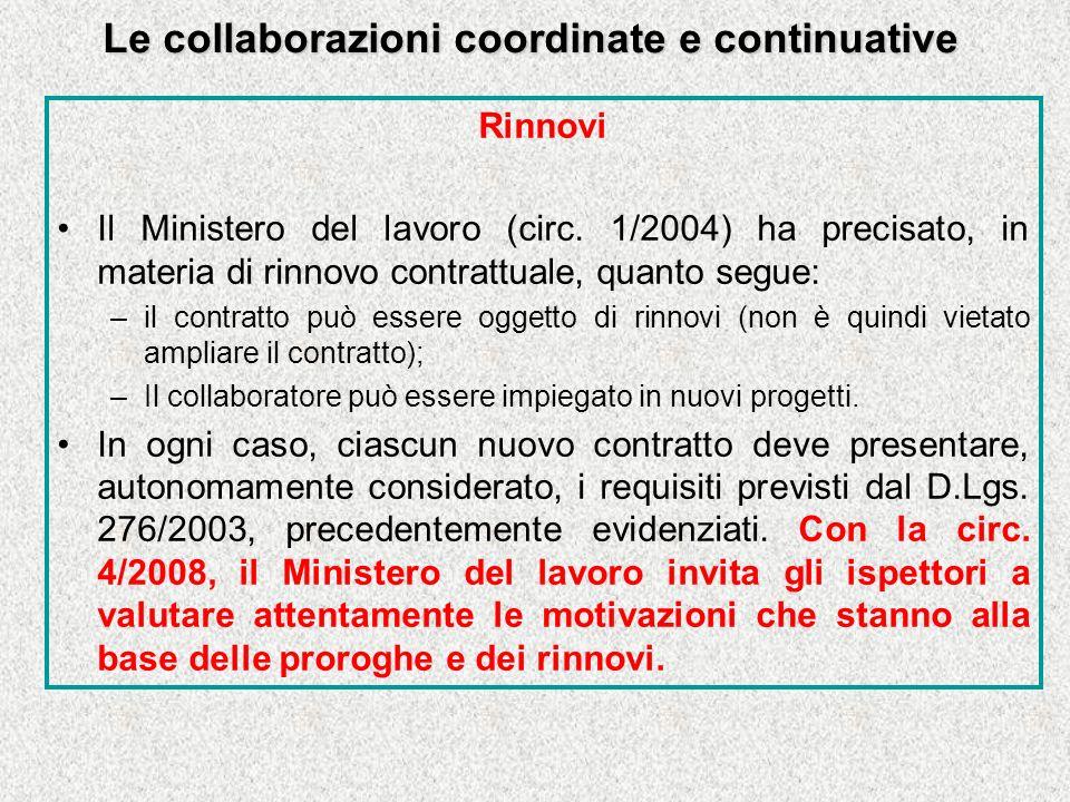 Le collaborazioni coordinate e continuative Rinnovi Il Ministero del lavoro (circ.