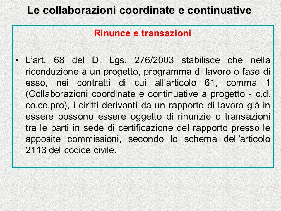 Le collaborazioni coordinate e continuative Rinunce e transazioni Lart.