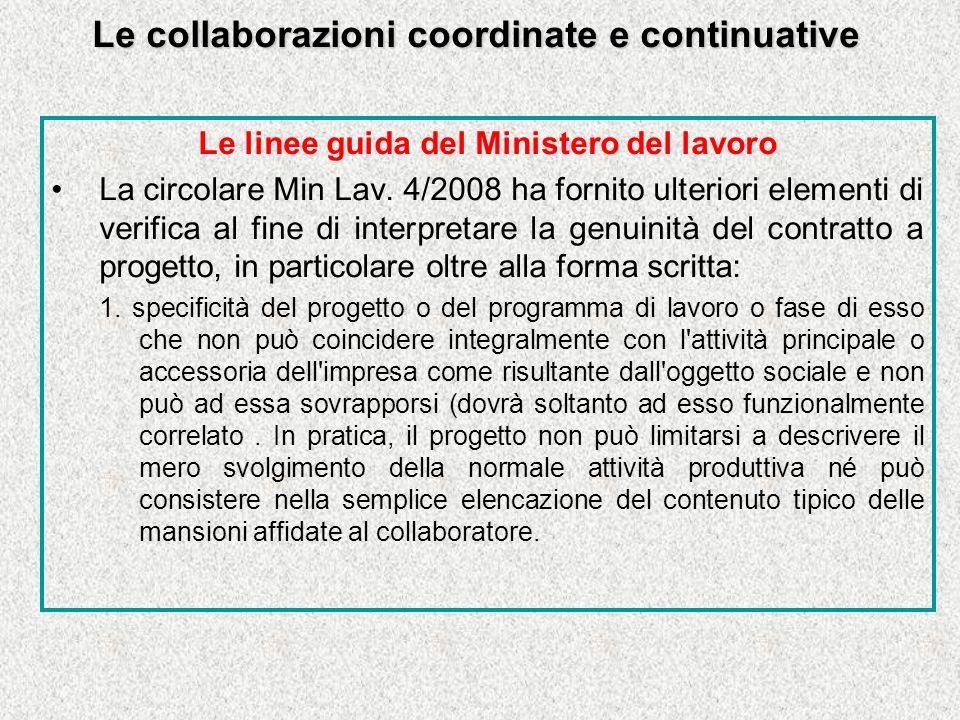 Le collaborazioni coordinate e continuative Le linee guida del Ministero del lavoro La circolare Min Lav.