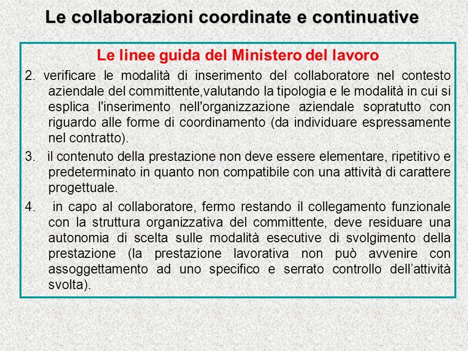 Le collaborazioni coordinate e continuative Le linee guida del Ministero del lavoro 2.