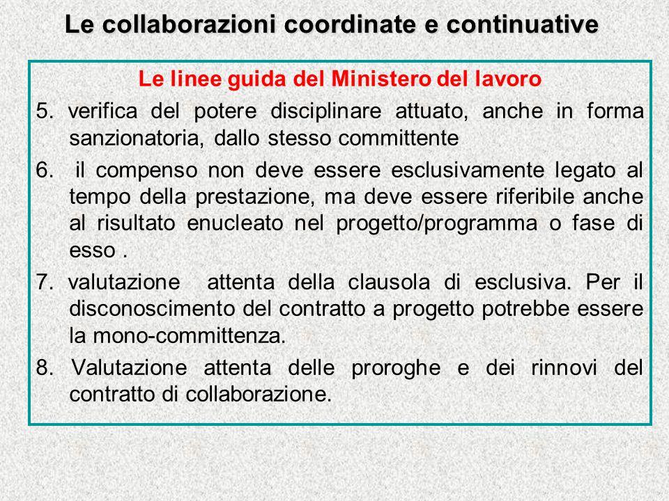Le collaborazioni coordinate e continuative Le linee guida del Ministero del lavoro 5.
