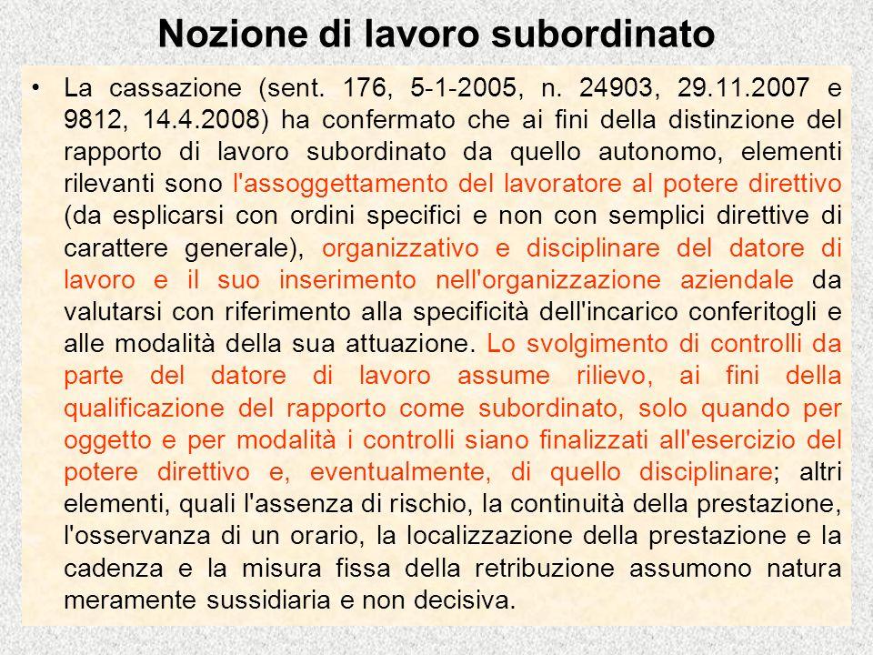 Nozione di lavoro subordinato La cassazione (sent.