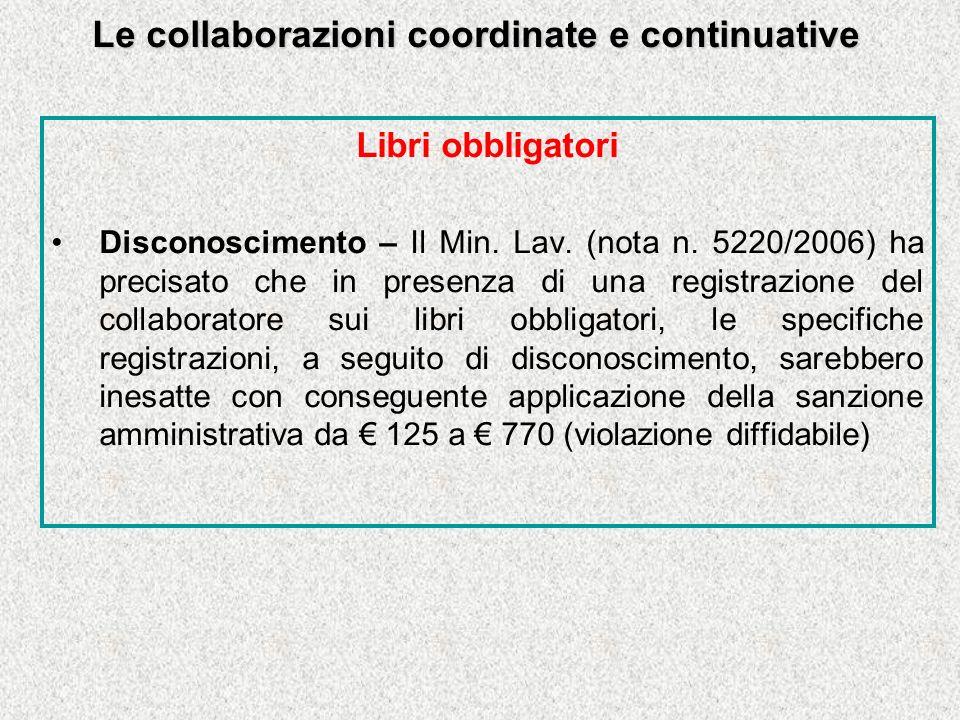 Le collaborazioni coordinate e continuative Libri obbligatori Disconoscimento – Il Min.