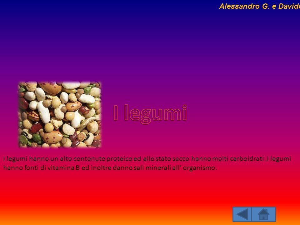 I legumi hanno un alto contenuto proteico ed allo stato secco hanno molti carboidrati.I legumi hanno fonti di vitamina B ed inoltre danno sali mineral